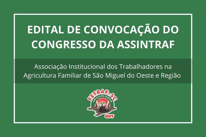 EDITAL DE CONVOCAÇÃO DO CONGRESSO DA ASSINTRAF